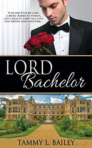 9781509205158: Lord Bachelor