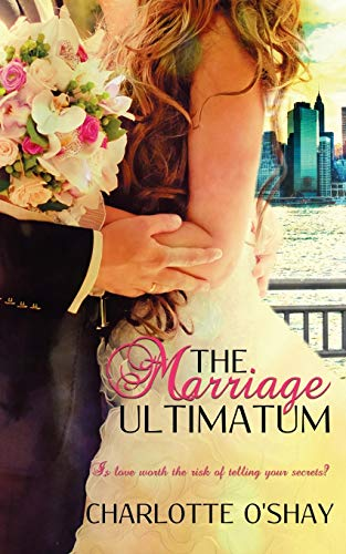 The Marriage Ultimatum: Charlotte O'Shay
