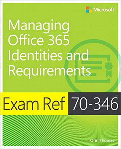 9781509300662: Exam Ref 70-346 Managing Office 365 Identities and Requirements