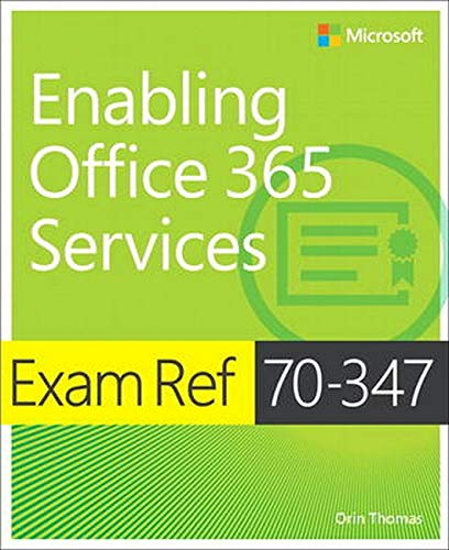 9781509300679: Exam Ref 70-347 Enabling Office 365 Services