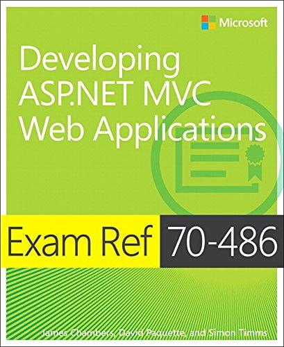 9781509300921: Exam Ref 70-486 Developing ASP.NET MVC Web Applications (2nd Edition)