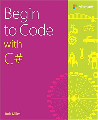 9781509301157: Begin to Code with C#