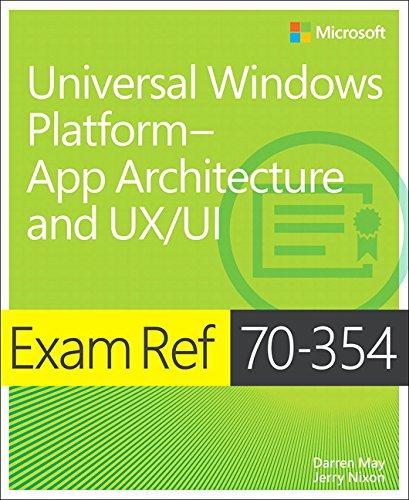 9781509301270: Exam Ref 70-354 Universal Windows PlatformApp Architecture and UX/UI