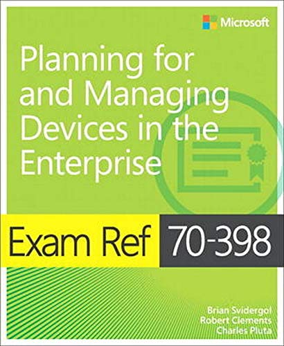 9781509302215: Exam Ref 70-398 Planning for and Managing Devices in the Enterprise
