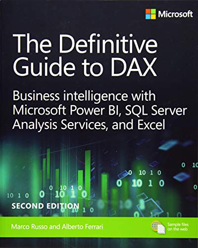 9781509306978: The Definitive Guide to DAX: Business intelligence for Microsoft Power BI, SQL Server Analysis Services, and Excel Second Edition