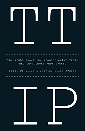 9781509501021: TTIP: The Truth about the Transatlantic Trade and Investment Partnership