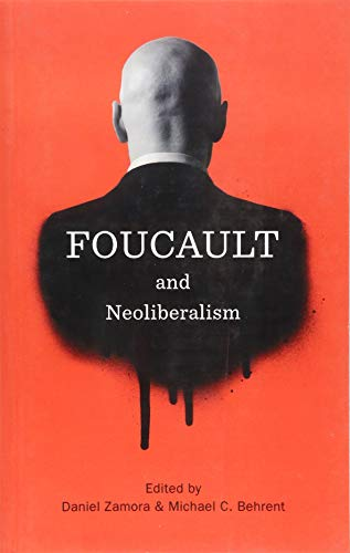 9781509501779: Foucault and Neoliberalism