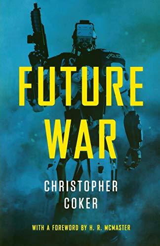 Future War: Coker, Christopher