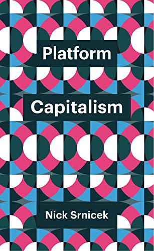 9781509504879: Platform Capitalism (Theory Redux)