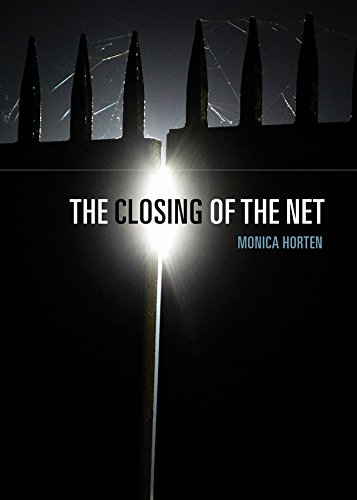 9781509506897: The Closing of the Net