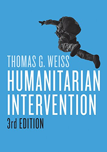 9781509507320: Humanitarian Intervention (War and Conflict in the Modern World)