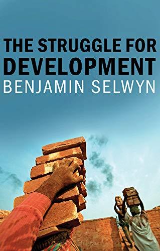 9781509512799: The Struggle for Development