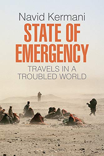 9781509514717: State of Emergency: Travels in a Troubled World [Idioma Inglés]