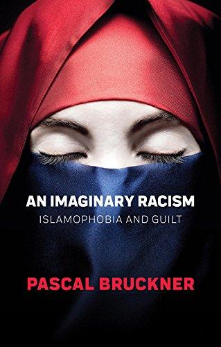 9781509530649: An Imaginary Racism: Islamophobia and Guilt