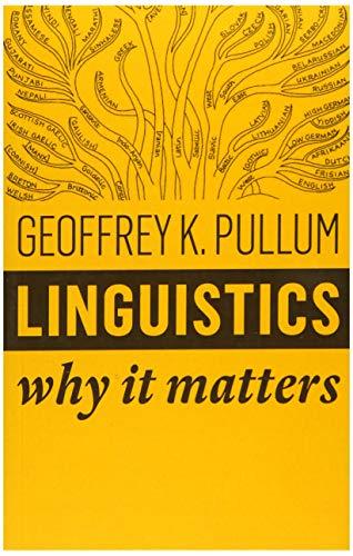 9781509530762: Linguistics: Why It Matters