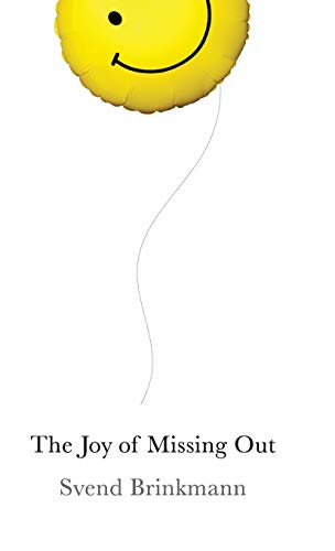 9781509531561: The Joy of Missing Out: The Art of Self-Restraint in an Age of Excess