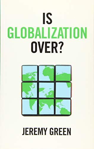 9781509535453: Is Globalization Over?