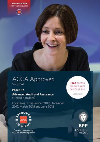 9781509708482: ACCA P7 Advanced Audit and Assurance (UK): Study Text