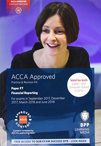 9781509708581: ACCA F7 Financial Reporting: Practice and Revision Kit