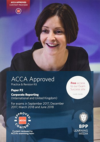 9781509708628: ACCA P2 Corporate Reporting (International & UK): Practice and Revision Kit