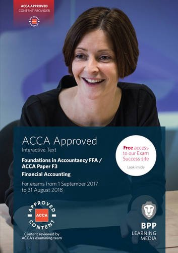 9781509711352: FIA Foundations of Financial Accounting FFA (ACCA F3): Interactive Text