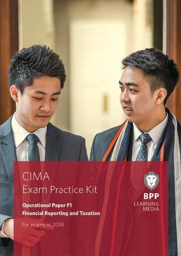 9781509715763: CIMA F1 Financial Reporting and Taxation: Exam Practice Kit