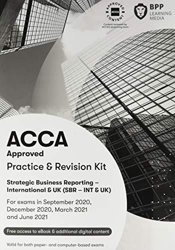 9781509783953: ACCA Strategic Business Reporting: Practice and Revision Kit
