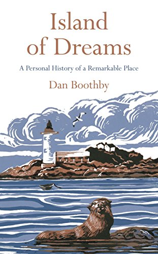 9781509800759: Island of Dreams: A Personal History of a Remarkable Place