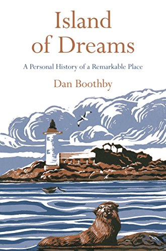 9781509800773: Island of Dreams: A Personal History of a Remarkable Place