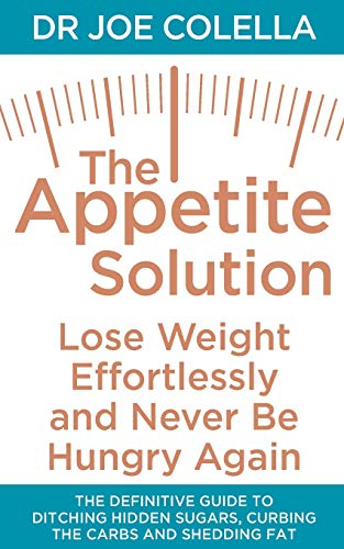 9781509802340: The Appetite Solution