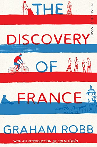 9781509803484: The Discovery of France: Picador Classic
