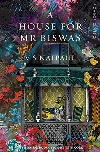 9781509803507: A House For Mr Biswas: Picador Classic
