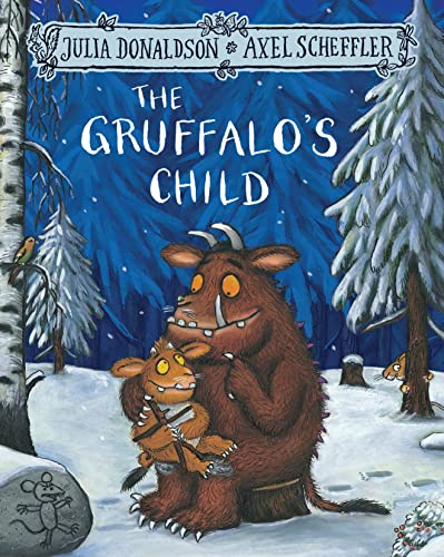9781509804764: The Gruffalo's Child