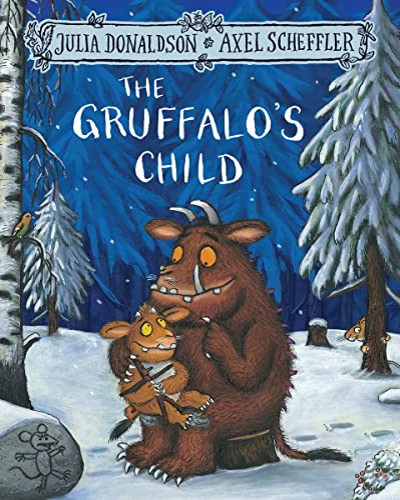 9781509804764: The Gruffalo's Child