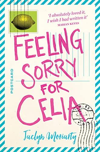 9781509805433: Feeling Sorry for Celia