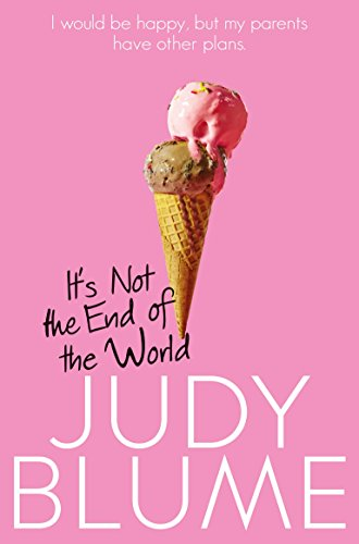 9781509806270: It's Not the End of the World [Paperback] [Jan 01, 1976] Blume, Judy