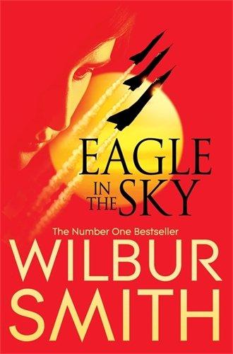 Eagle in the Sky B Spl (Paperback): Wilbur Smith