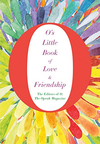9781509808038: O's Little Book of Love and Friendship (O's Little Books/Guides)