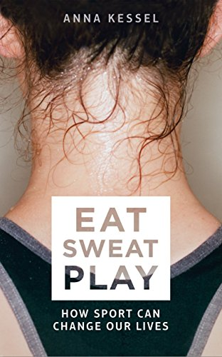 9781509808090: Eat Sweat Play