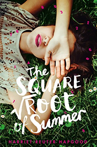 9781509808281: The Square Root of Summer