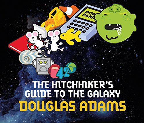 The Hitchhiker's Guide to the Galaxy: Douglas Adams