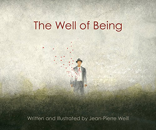9781509809288: The Well of Being: A Children's Picture Book for Adults