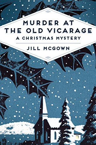 9781509809639: Murder at the Old Vicarage: A Christmas Mystery