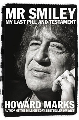 9781509809684: Mr Smiley: My Last Pill and Testament
