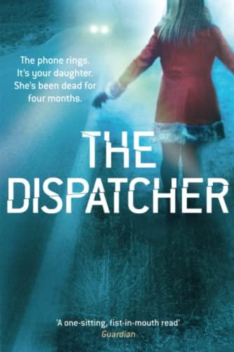 9781509811373: The Dispatcher