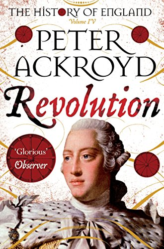 9781509811472: Revolution: A History of England Volume IV (The History of England)