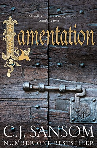 Lamentation 9781509812004: C. J. Sansom, Steven Crossley