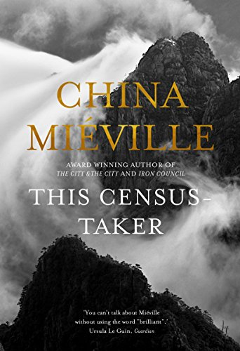 This Census-Taker: China Mieville