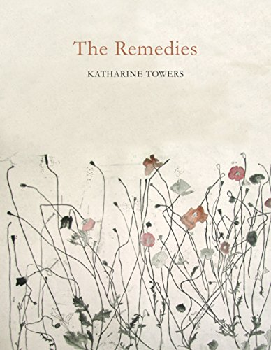 The Remedies: Towers, Katharine