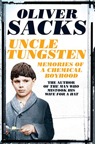9781509813698: Uncle Tungsten: Memories of a Chemical Boyhood